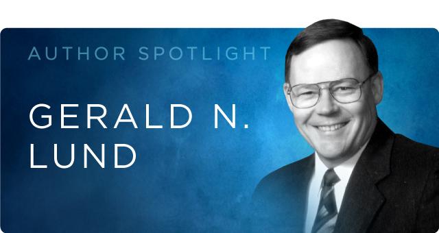Gerald N Lund